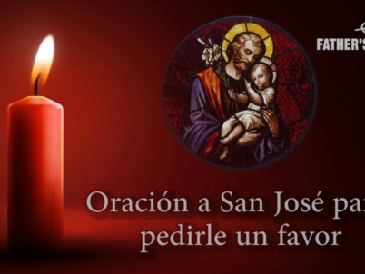 Father's Heart: Oración a san José para pedirle un favor